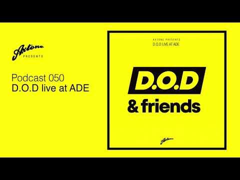 Axtone Presents: D.O.D live at ADE