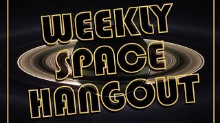 Weekly Space Hangout - November 7, 2014: Ship Updates & Solar System Formation