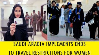 #TNNSPECIAL SAUDI ARABIA IMPLEMENTS ENDS TO TRAVEL RESTRICTIONS FOR WOMEN