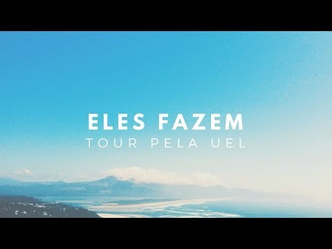 Download ELES FAZEM - Tour pela UEL