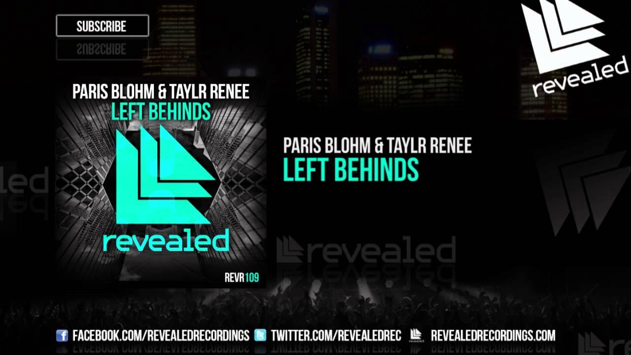 paris-blohm-taylr-renee-left-behinds-out-now-revealed-recordings