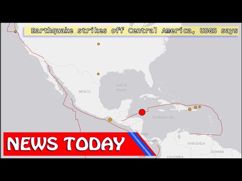 World News - Earthquake strikes off Central America, USGS says
