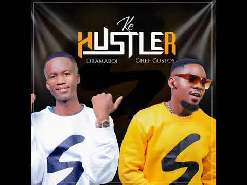 Download Dramaboi & Chef Gustos - Ke Hustler