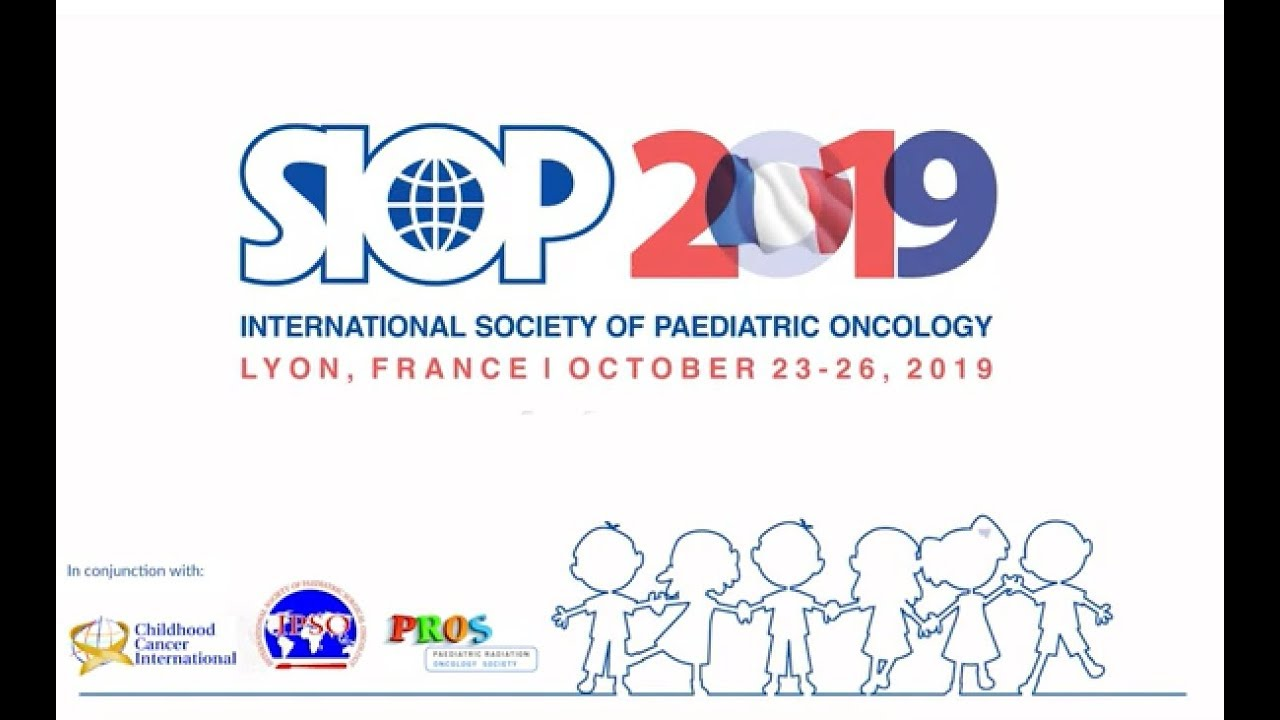 SIOP 2019 | Paediatric Oncology Congress, Lyon, France