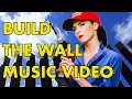 Donald trump build the wall music video mp3