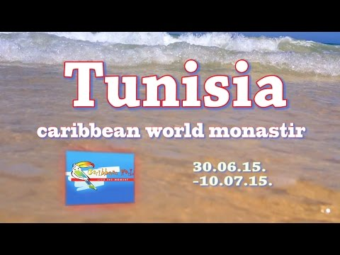 Tunisia caribbean world monastir 2015