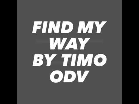 Find my way-TIMO ODV lyrics