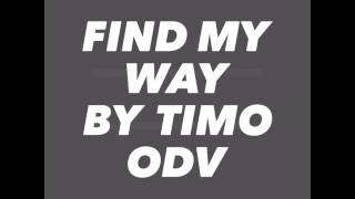 Find my way-TIMO ODV lyrics