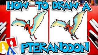 How To Draw A Pteranodon Dinosaur