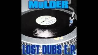 CBDIGI008 - Mulder - Lost Dubs EP