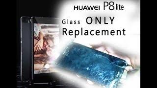 DIY Huawei P8 Lite Glass Only Digitizer Replacement Tutorial / Wymiana samej szybki | Selekt
