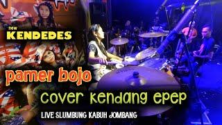 PAMER BOJO-yeyen vivia Cover kendang epep new kendedes live slumbung kabuh