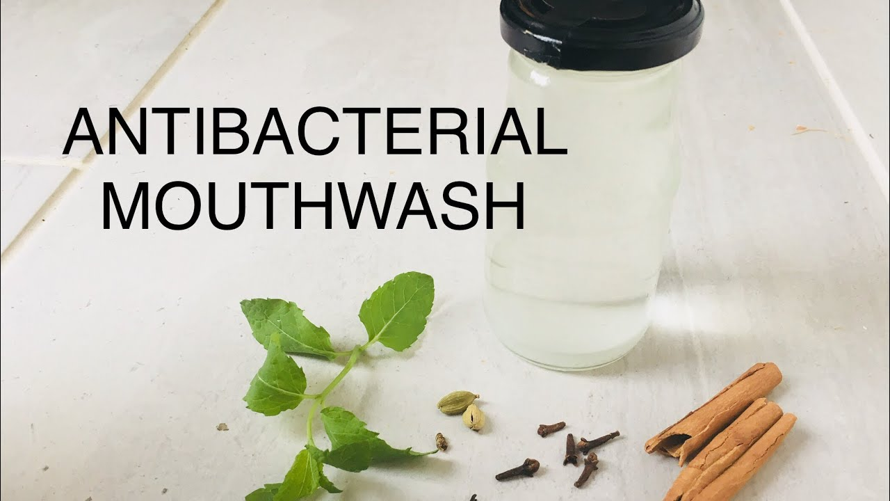 Antibacterial homemade mouthwash