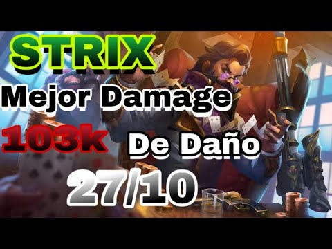 Strix Mejor Damage(103k
