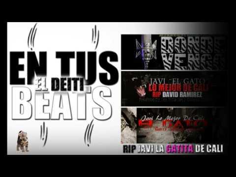 El Deiti - En Tus Beats - Rip Javi La Gatita De Cali
