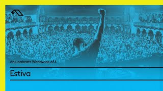 Anjunabeats Worldwide 654 with Estiva thumbnail