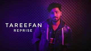 TAREEFAN (Reprise) | Sahil | Latest cover Song 2018