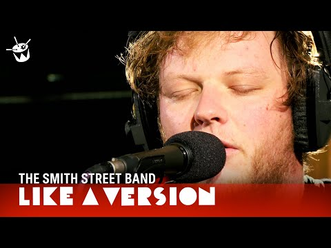 The Smith Street Band cover Courtney Barnett 'History Eraser' for Like A Version