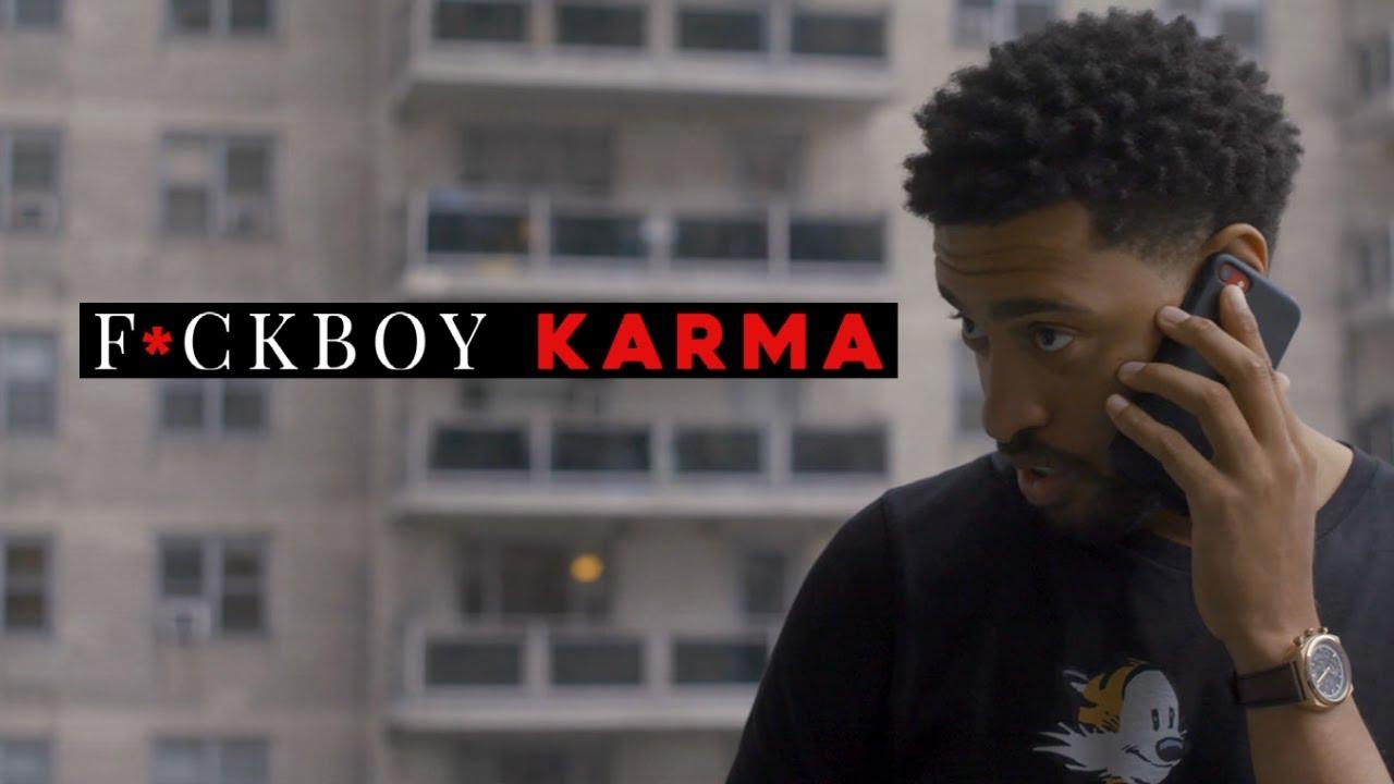 F*ckBoy Karma (Short Film)