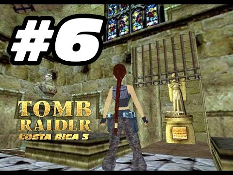 006 Tomb Raider Costa Rica Ep.3 [IvánTRFan for CGTV Broadcast] @IvanTRFan