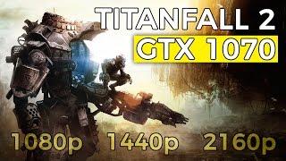 Titanfall 2 | GTX 1070 | 1080p 1440p 2160p (4K) | Gameplay Benchmarks