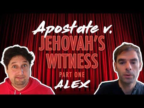 Apostate V. Jehovah's Witness - Part 1 - Alex