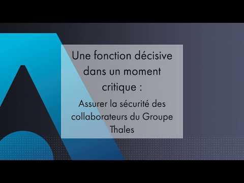 Assurer la sécurité des collaborateurs du Groupe Thales - Thales