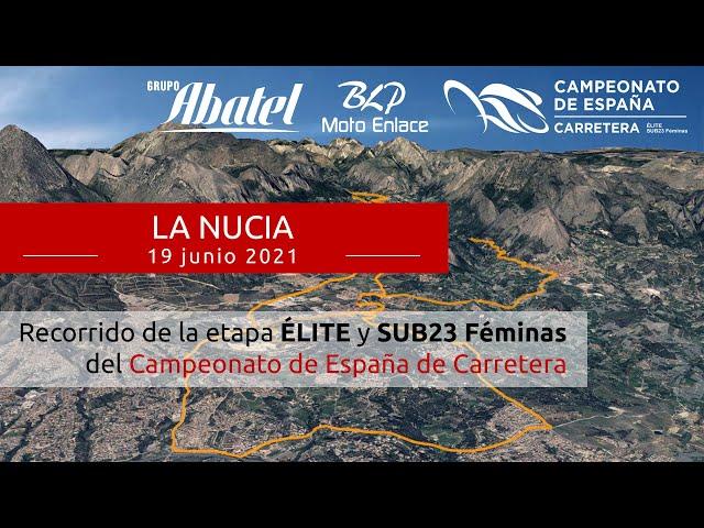 La Nucia. Campeonato de España Carretera 2021. Élite y Sub23 Féminas