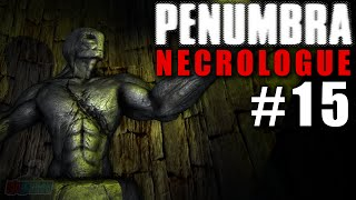 A FINAL CHOICE - Penumbra Necrologue Part 15