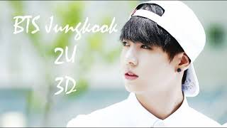 Download BTS Jungkook – 2U   3D Use Headphones!