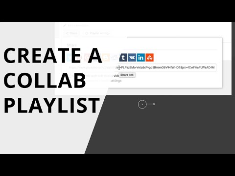 How to Create and Share a Playlist