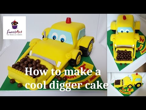 How To Make A Cool Digger Cake