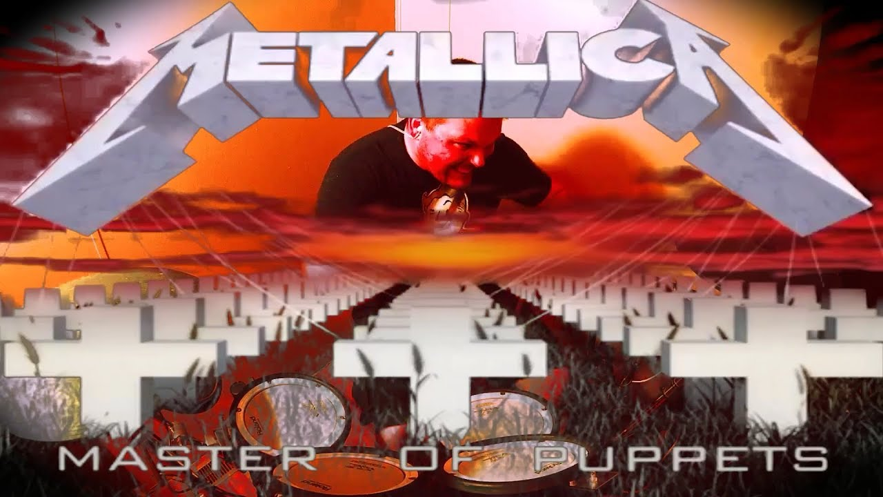 Master Of Puppets - Metallica - Drum Cover