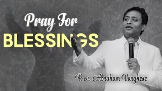 Pray for Blessings - Rev. Abraham Varghese