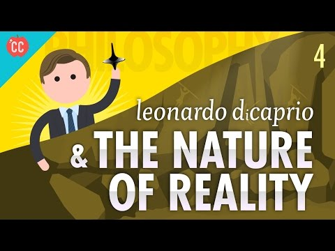 Thumbnail: Leonardo DiCaprio & The Nature of Reality: Crash Course Philosophy #4