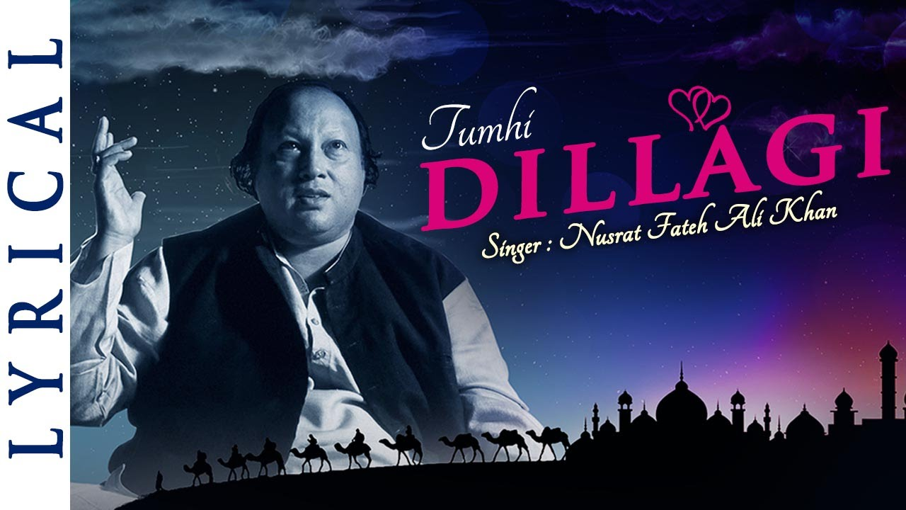 Tumhe Dillagi Original Song by Nusrat Fateh Ali Khan | Full Song with Lyrics | Musical Maestros