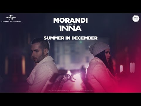 """Morandi feat. Inna – Summer in December [Official music video]"""