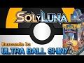 BUSCANDO LA ULTRA BALL SHINY! Apertura de cartas Pokémon sol y luna
