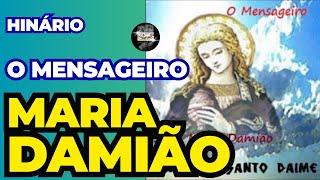 O Mensageiro - Maria Damião