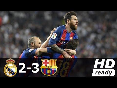 Real Madrid vs Barcelona 2-3 Összefoglaló (Spanyol bajnokság) 23/04/2017