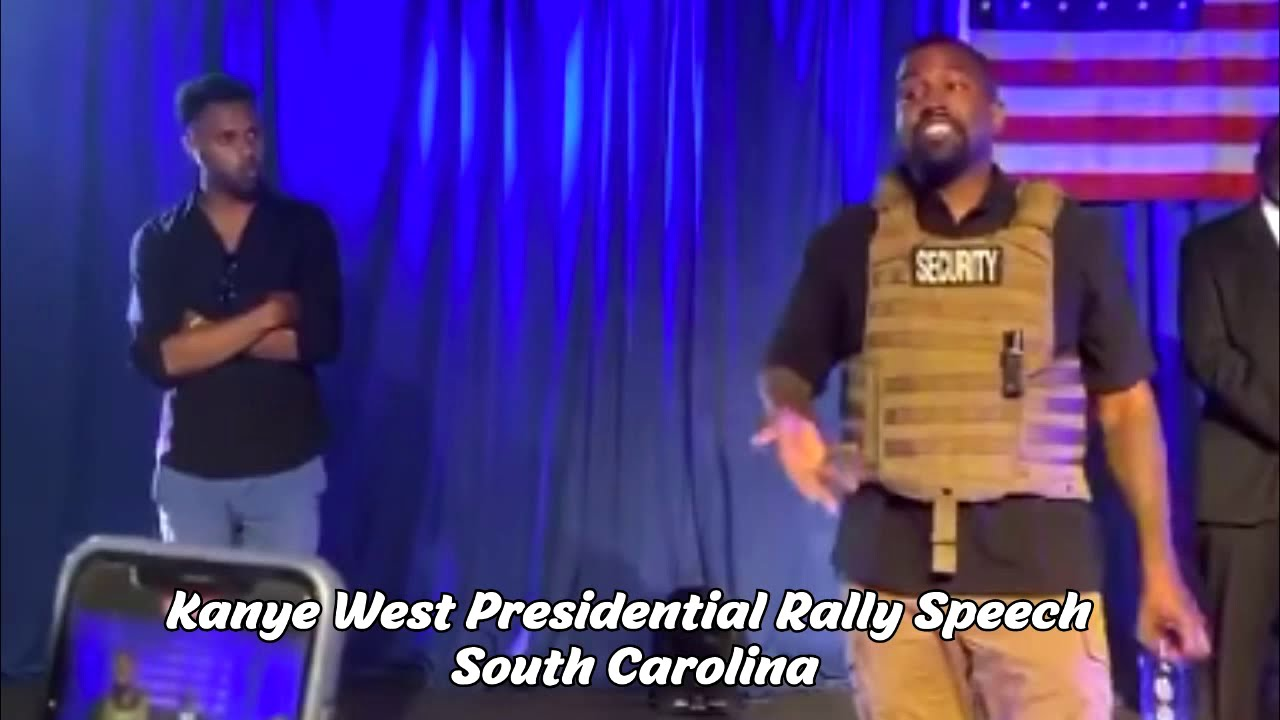 Kanye West Presidential Campaign Rally South Carolina Full Speech