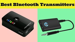 Top 10 Best Bluetooth Transmitters in 2019 Reviews!