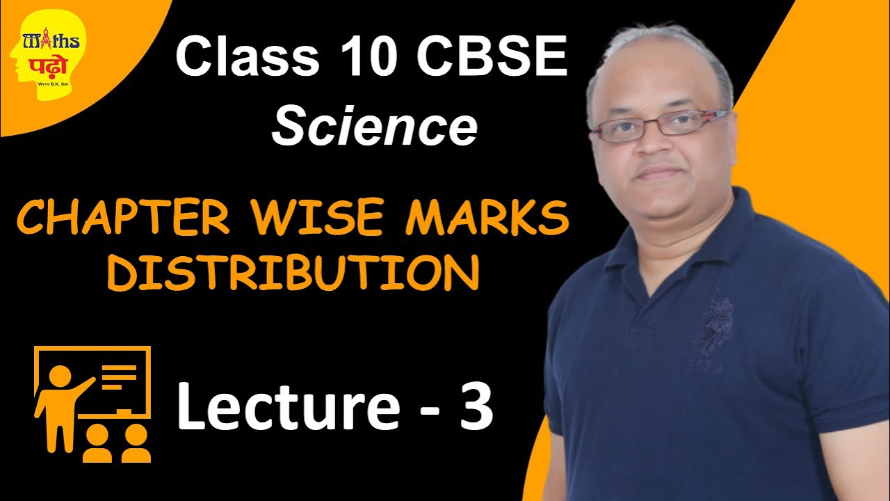 Class 10cbse science chapter wise marks distribution for 2018 class 10cbse science chapter wise marks distribution for 2018 board paperlecture 3 malvernweather Image collections
