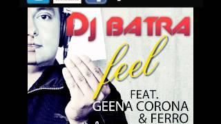 DJ BATRA   FEEL maxwell b remix