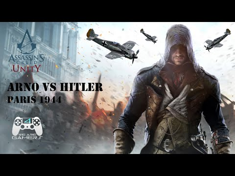 ARNO vs HITLER (Assassin's Creed Unity) [FR] HD
