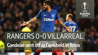 Rangers vs Villarreal (0-0) | UEFA Europa League highlights