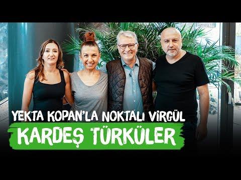 Kardeş Türküler | Yekta Kopan'la Noktalı Virgül