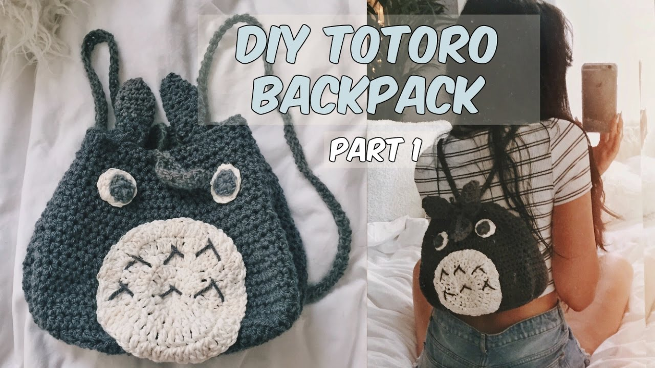 DIY CROCHET TOTORO BACKPACK PART 1 - YouTube