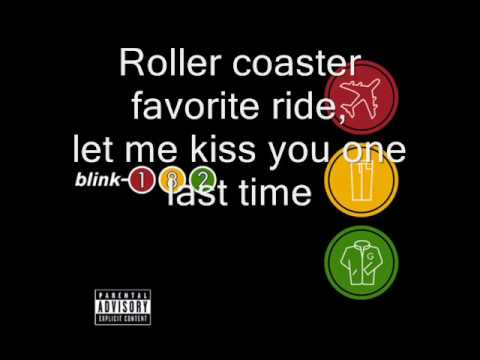 Blink 182 - Roller Coaster (Lyrics)