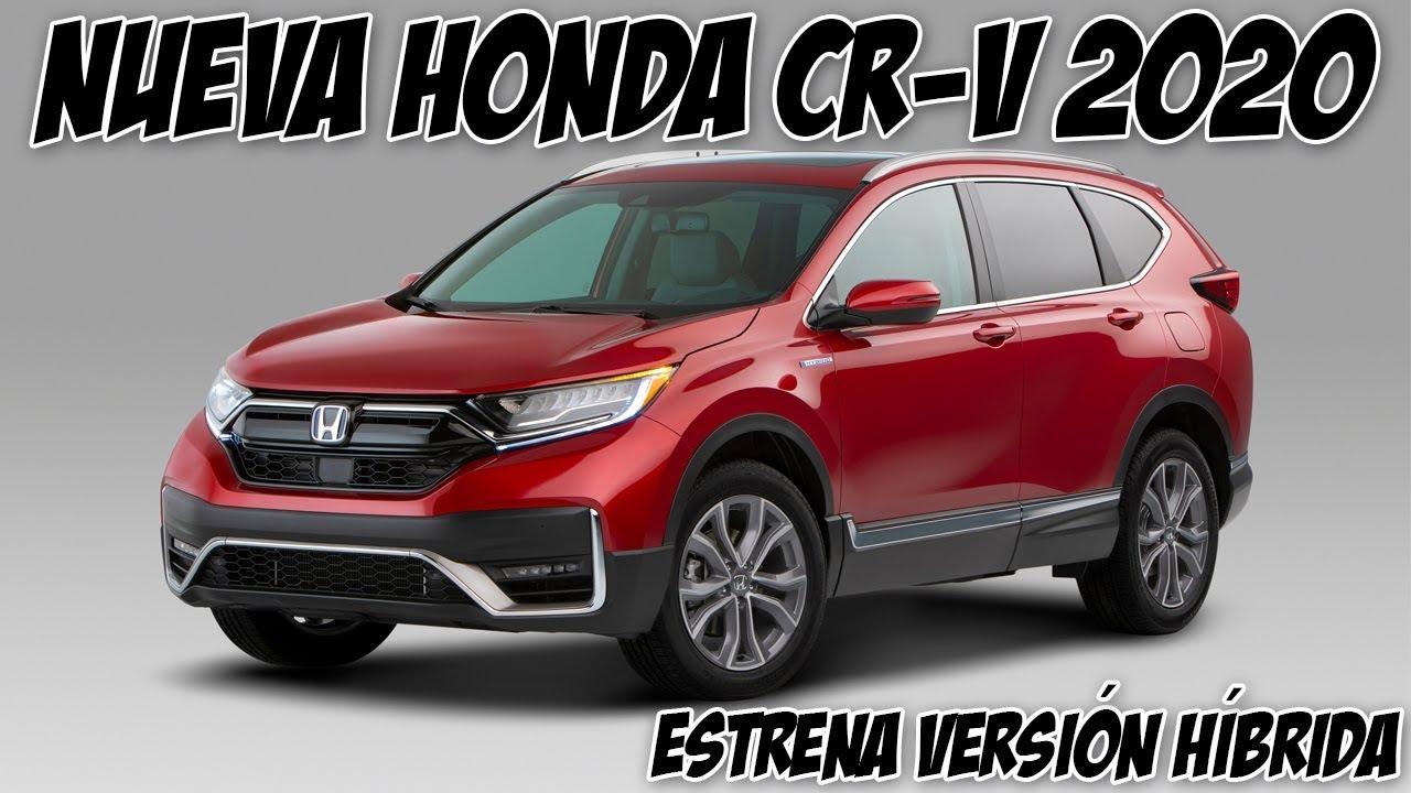 Nueva Honda Cr V 2020 Se Renueva Y Estrena Version Hibrida Youtube
